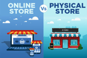 online vs. physical store