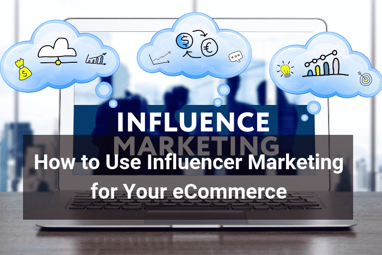 influencer marketing for e-commerce